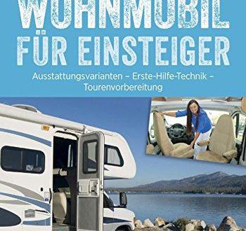 51yp0lS+QhL 350x330 - Praxis-Handbuch: Wohnmobil für Einsteiger. Ausrüstungs- und Tourentipps für Wohnmobilneulinge. Fachwissen und Tipps für Ihren (ersten) Wohnmobilurlaub.